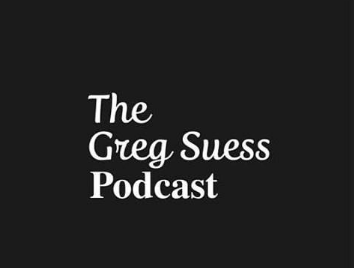 The greg suess podcast
